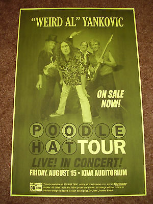 WEIRD AL YANKOVIC PROMO Concert Gig TOUR Poster 2003 New mexico 4 Poodle Hat CD