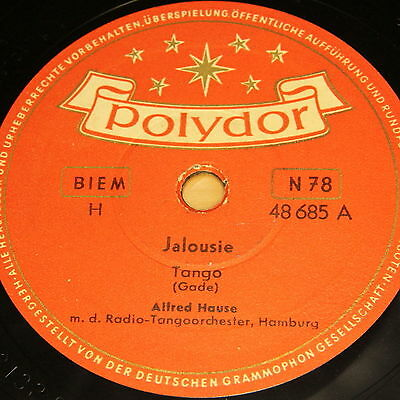 """ALFRED HAUSE with Orch. """"Jalousie & Blauer Himmel"""" Polydor78rpm 10"""""""