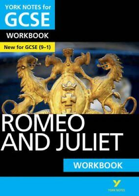 Romeo and Juliet: York Notes for GCSE Workbook Grades 9-1 9781292100821