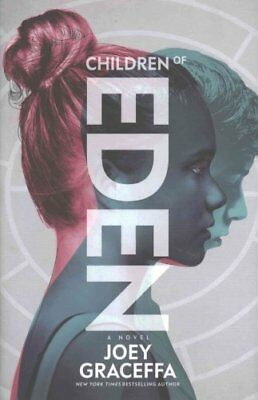 Children of Eden A Novel by Joey Graceffa 9781471160509 (Hardback, 2016)
