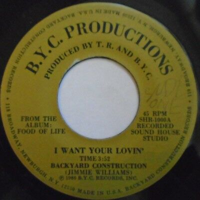 "BACKYARD CONSTRUCTION ~ I Want Your Lovin / Are You Lonely ~ 7"" Single USA PRESS"