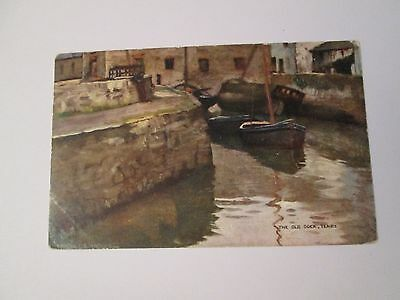 Postcard of The Old Dock, Tenby posted 1906 Tuck's Oilette 6477