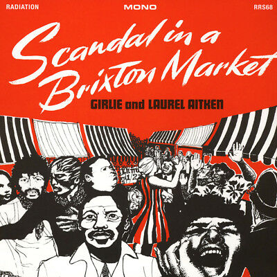 Laurel Aitken - Scandal In A Brixton Market (Vinyl LP - 2017 - EU - Original)