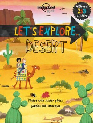 Lonely Planet Let's Explore... Desert by Lonely Planet Kids 9781786573124