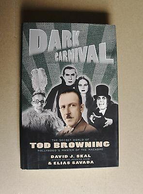 (R4_4_9) Dark Carnival: The Secret World of Tod Browning (Englisch) Gebundene