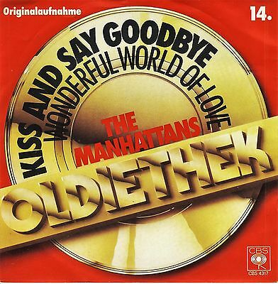 "MANHATTANS:  ""Kiss and say Goodbye"", MINT-"