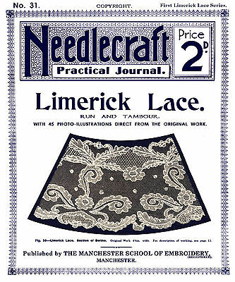 Needlecraft Practical Journal #31 c.1903 Instructions in Limerick Needle Lace