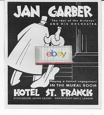 St Francis Hotel San Francisco 1940 Jan Garber & Orchestra In Mural Room Ad