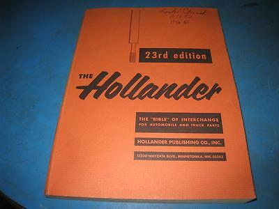 "23rd Edition The Hollander ""The Bible of Interchange""  Auto/Truck Parts"