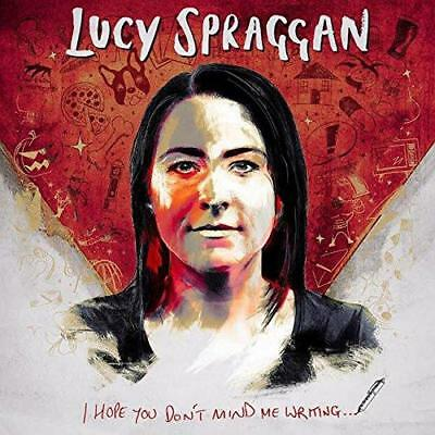 Lucy Spraggan - I Hope You Dont Mind Me Writing (NEW CD)