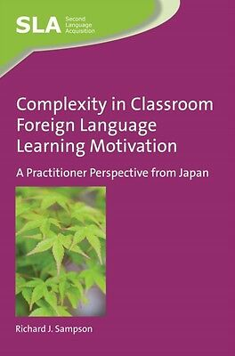 Complexity In Classroom Foreign Language, Sampson, Richard J., 9781783095889