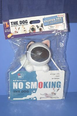 The dog Bull Terrier Stuffed toy with Message Artlist Collection Doll NO SMOKING