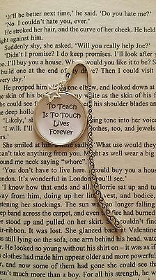 Teacher Bookmark. To Teach is to Touch Lives Forever.
