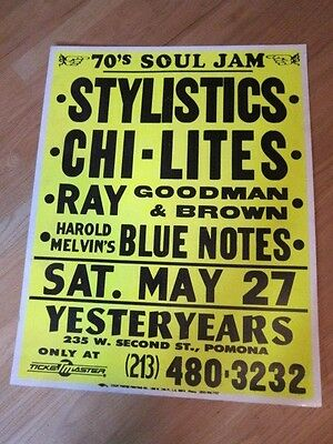 STYLISTICS Chi Lites Ray Goodman & Brown Blue Notes Pomona concert poster