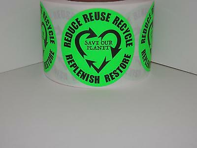 REDUCE REUSE RECYCLE REPLENISH RESTORE 1.75 cir fluor green Sticker Label 250/rl