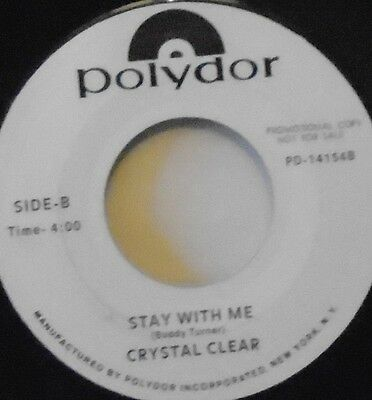 "CRYSTAL CLEAR - Stay With Me ~ 7"" Single PROMO"