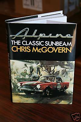 Alpine The Classic Sunbeam great rare book Rootes Tiger