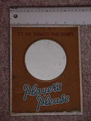 GENUINE PLAYERS PLEASE TINPLATE CIGARETTE ADVERTISING  MIRROR not BASS 7 X 9 INS