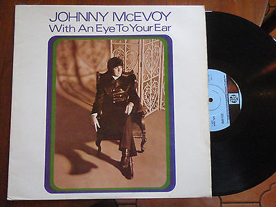 JOHNNY McEVOY  WITH AN EYE TO YOUR EAR excellent 1968 UK VINYL LP