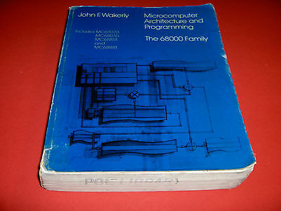 1989 Microcomputer Architecture And Programming The 68000 Family 762 Pages!