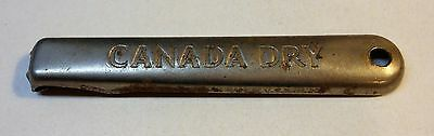 """Vintage Canada Dry """"Over the Top 1921-40"""" Bottle Opener"""