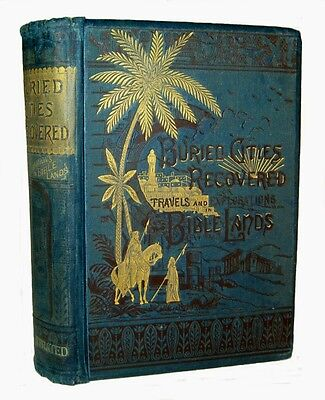 1883 Archaeology HOLY LAND Ancient Ruins EGYPT PALESTINE ISRAEL Crusades BIBLE