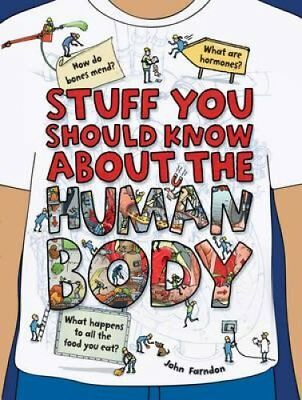 Stuff You Should Know About the Human Body by John Farndon 9781784937300