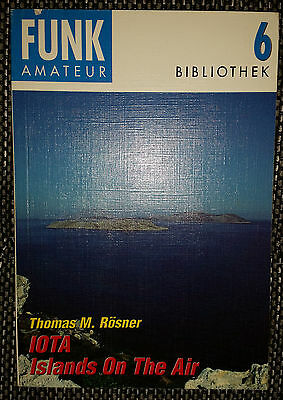 IOTA Islands On The Air - Thomas M. Rösner Funkamateur Bibliothek