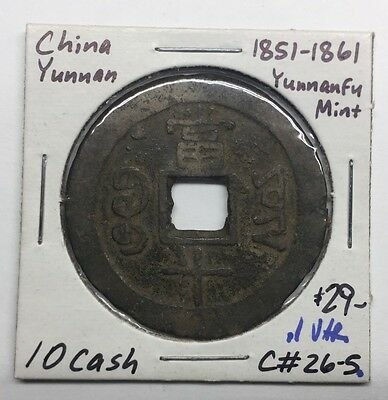 China (1851-1861) Yunnanfu Mint 10 Cash C#26-5 Variety