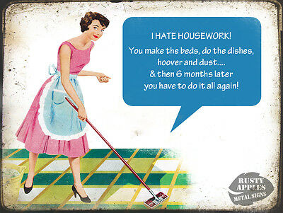 I Hate Housework: Funny Retro Vintage Metal Sign Home Decor Great Gift