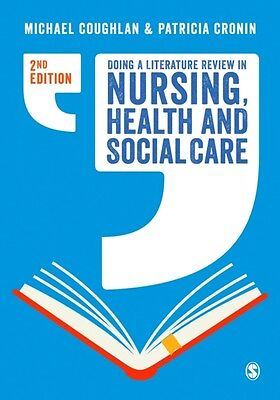 Doing a Literature Review in Nursing, Health and Social Care Second Edition (Pa.