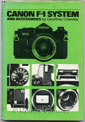 Canon F-1 System Book, Geoffrey Crawley Camera & FD Lenses. More Manuals Listed