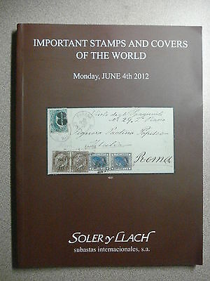 Soler y Llach 2012 Auction Sale - IMPORTANT STAMPS AND COVERS Auction Catalogue