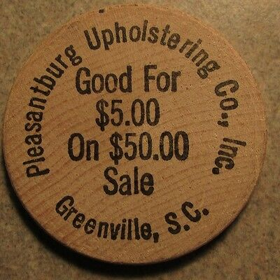 Vintage Pleasantburg Upholstering Greenville, SC Wooden Nickel - Token
