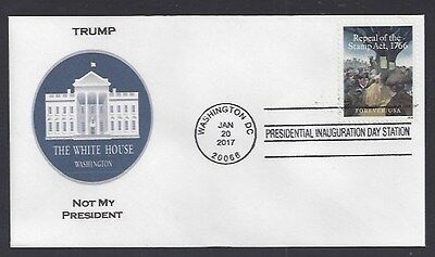Trump....Not My President: Inauguration Cover - 1/20/17 -Repeal Stamp Act Stamp