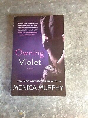 The Fowler Sisters: Owning Violet : A Novel 1 by Monica Murphy (2014, Paperback)