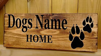 Personalised NAME DOG Rustic Sign Plaque House Kennel Bed bowl feeding food