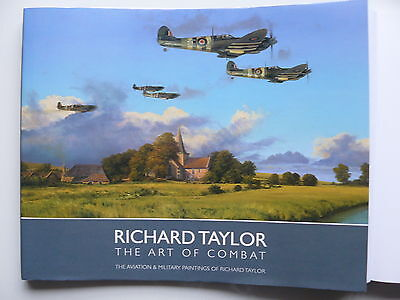 Richard Taylor The Art Of Combat Signed 27 WW2 RAF Veterans