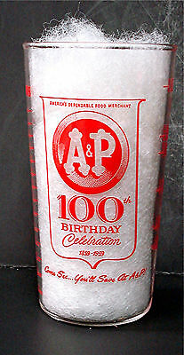 A & P Grocery Store - 100Th Birthday - Commemorative Measuring Glass - 1959
