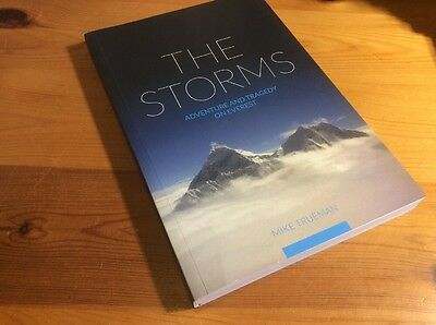 The Storms: Adventure and Tragedy on Everest Mike Trueman HAND SIGNED BY AUTHOR