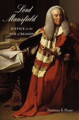 Lord Mansfield: Justice in the Age of Reason (Paperback), Poser, . 9780773545328