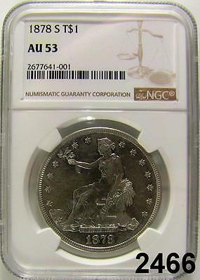 1878 S Trade Silver Dollar Ngc Au 53 Frosty White Coin #2466