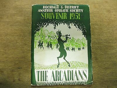 "Rochdale District Amateur Operatic / Dramatic society "" The Arcadians""  1951"