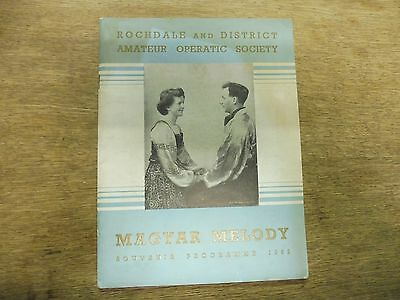 "Rochdale District Amateur Operatic / Dramatic society "" Magyar Melody""  1952"