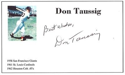 Baseball player Don Taussig autographed 3x5 with photo on card 1958-62