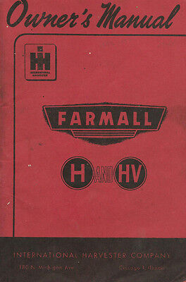 International Harvester Farmall H & HV Tractor Owner's Manual
