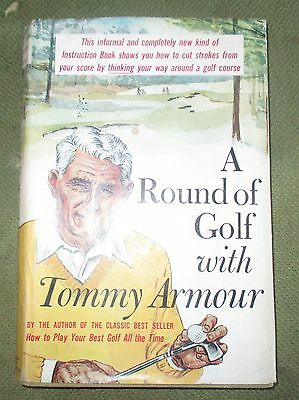 A Round of Golf with Tommy Armour by Tommy Armour (Hardback, 1960 )
