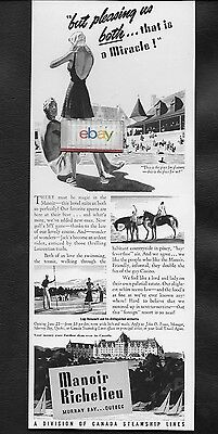 Manoir Richelieu Murray Bay Quebec Canada 1940 Miracle To Please Us Both Ad