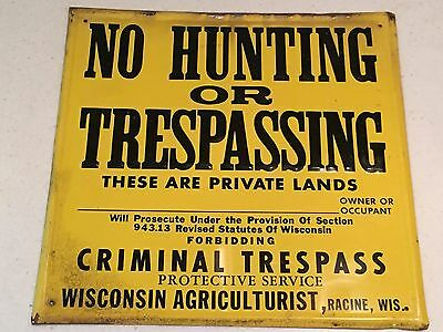 Vintage No Hunting or Trespassing Racine Wisconsin Tin Sign