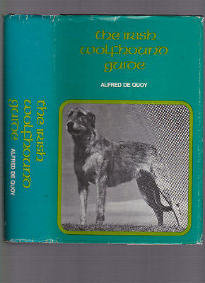 The Irish Wolf Hound Guide, by Alfred de Quoy, 1973 1st edition, hardcover w/DJ